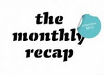 The Monthly Recap